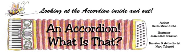 An Accordion, What is That?